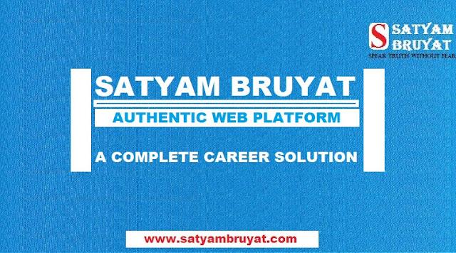 SATYAM BRUYAT : A COMPLETE CAREER SOLUTION