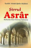 Terjemah Kitab Sirrul Asrar – Syekh 'Abdul Qadir Al-Jailani ILMU PENGETAHUAN DAN PERKEMBANGAN KEROHANIAN :7