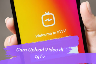 Cara Upload Video di IGTV menggunakan HP