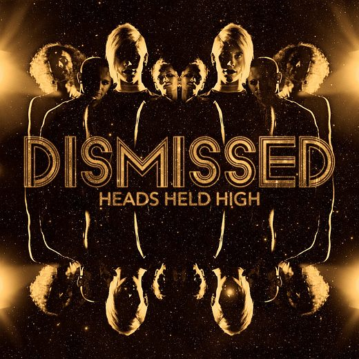 DISMISSED - Heads Held High (2017) full
