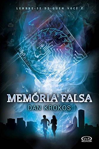 Memória falsa - Dan Krokos