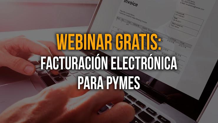 Webinar gratuito sobre Facturación Electrónica