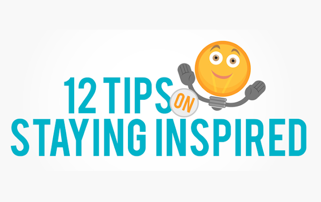 Image: 12 Tips On Staying Inspired
