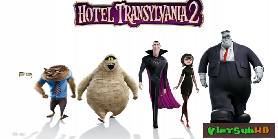 Phim Khách Sạn Huyền Bí 2 VietSub + TM HD | Hotel Transylvania 2 2015
