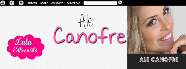 Lulu Entrevista: Ale Canofre do blog Ale Canofre