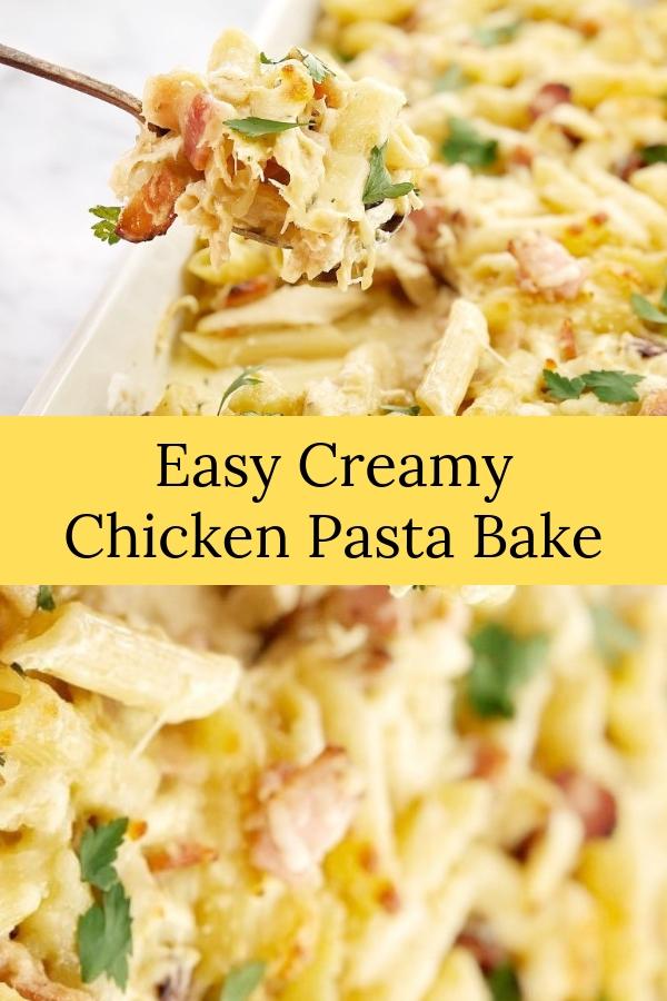 Easy Creamy Chicken Pasta Bake #casserole #pasta #comfortfood