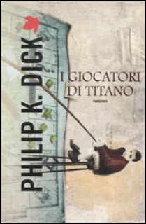 https://www.amazon.it/giocatori-Titano-Philip-K-Dick/dp/8834734173/ref=as_sl_pc_qf_sp_asin_til?tag=malcolm07-21&linkCode=w00&linkId=e6ee92bfa1147ec652f3f4bab22afdbd&creativeASIN=8834734173