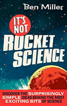 It's Not Rocket Science by Ben Miller book cover