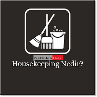 Housekeeping ne is yapar