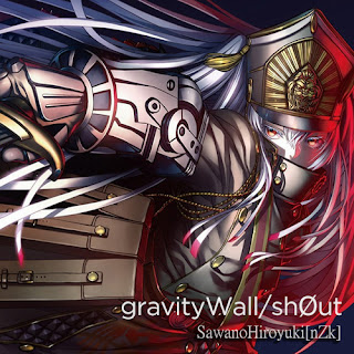 gravityWall/shØut by SawanoHiroyuki[nZk] [LaguAnime.XYZ}