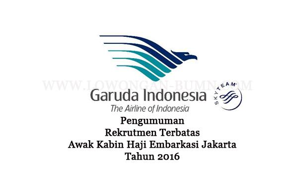 Pengumuman Rekrutmen Terbatas Awak Kabin Haji Embarkasi Jakarta Tahun 2016