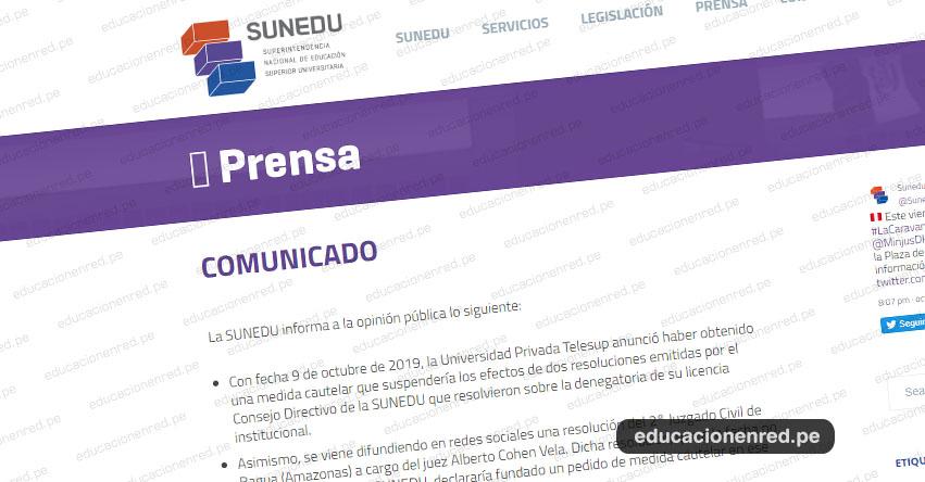 COMUNICADO SUNEDU: Sobre resolución del Juzgado Civil de Bagua a favor de la Universidad Privada Telesup - www.sunedu.gob.pe