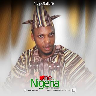 Jikan Bature - One Nigeria