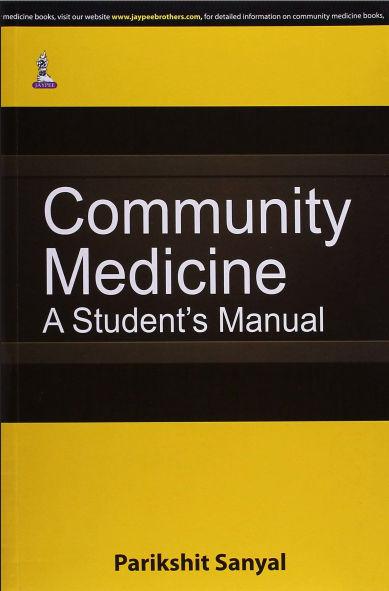 Community Medicine-A Student's Manual (Jul 6, 2015)