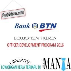 Lowongan Kerja Bank BTN ODP 2016