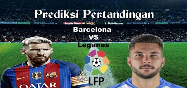Prediksi Pertandingan Barcelona vs Leganes 20 Februari 2017