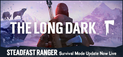 The Long Dark Steadfast Ranger PROPER-PLAZA