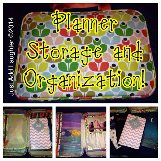 Just Add Laughter: Planner Storage and Organization
