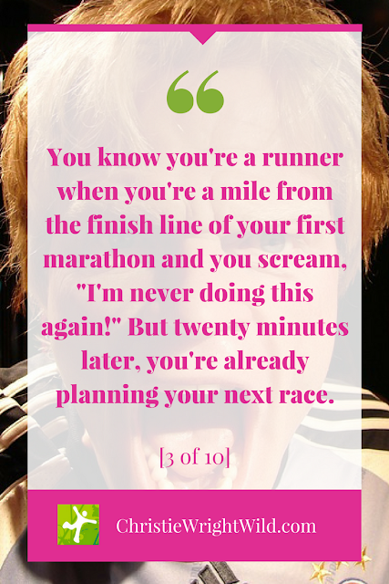 You know you're a runner when you're almost... || www.christiewrightwild.com || writing humor, running humor, you know you're a writer series, you know you're a runner series