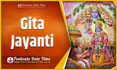 2024 Gita Jayanti Date and Time, 2024 Gita Jayanti Festival Schedule and Calendar