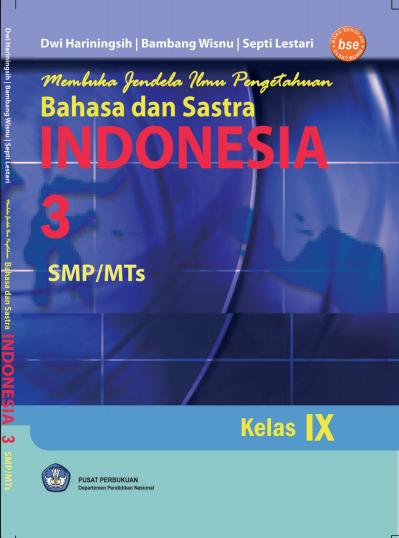 Download Buku Siswa KTSP SMP dan MTs Kelas 9 Membuka Jendela Ilmu Pengetahuan Bahasa dan Sastra Indonesia