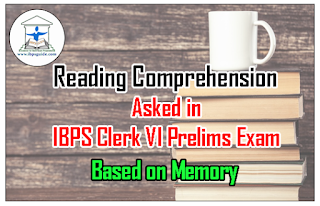 Reading Comprehension Asked in IBPS Clerk VI Prelims Exam 26th Nov 2016 (2nd  slot) - Based on Memory