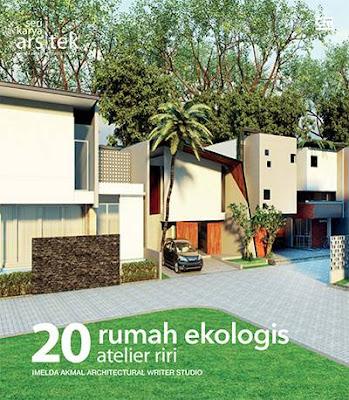 20 Rumah Ekologis Seri Karya Arsitek