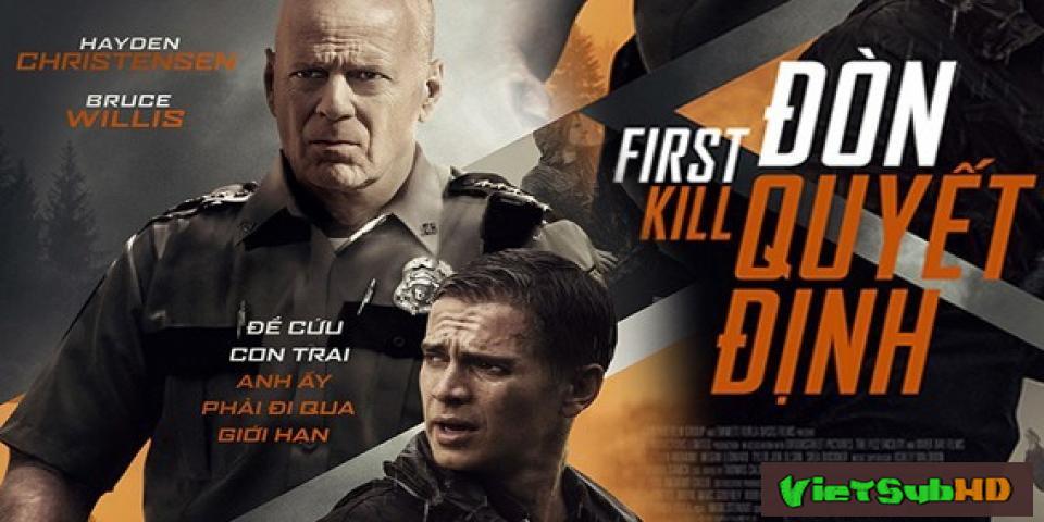 Phim Đòn Quyết Định VietSub HD | First Kill 2017