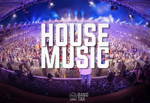 1. HOUSE MUSIC