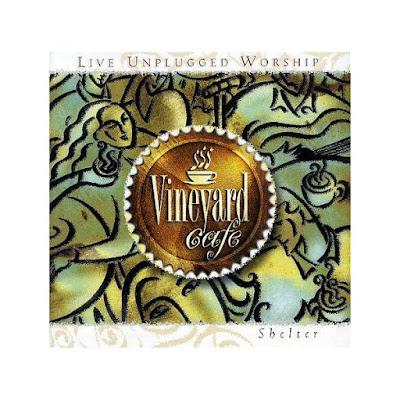 Vineyard Cafe-Vol 1-Shelter-