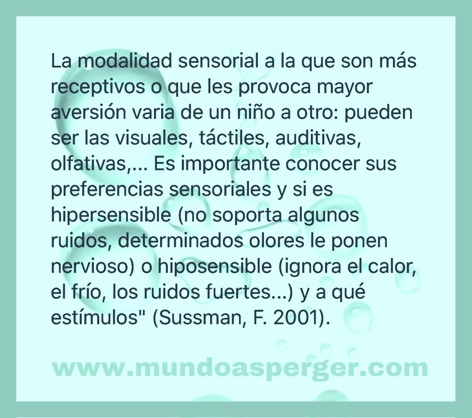 MuNDo AsPeRGeR: Los problemas sensoriales en el autismo. Impacto en ...