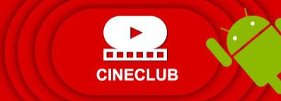 CINECLUB ANDROID APK FILMES,SERIES E ANIMES :  NOVA ATUALIZAÇÃO V2.3 E VERSÃO LITE V2.3 09/09/2016