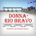 El Puente Internacional RIO BRAVO-DONNA TEXAS