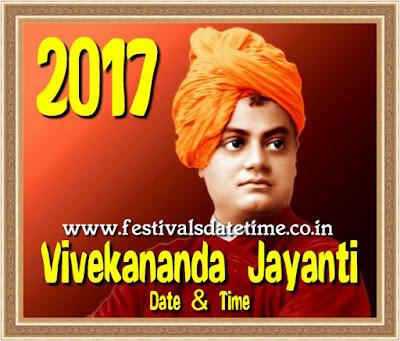 2017 Swami Vivekananda Jayanti Date & Time - स्वामी विवेकानन्द जयन्ती 2017 तारीख और समय - স্বামী বিবেকানন্দ জয়ান্তি তারিখ এবং সময়