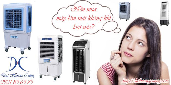 nên mua máy làm mát không khí loại nào giữa vô vàn máy làm mát
