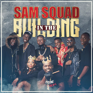 SAMSQUAD - In The Building (EP)