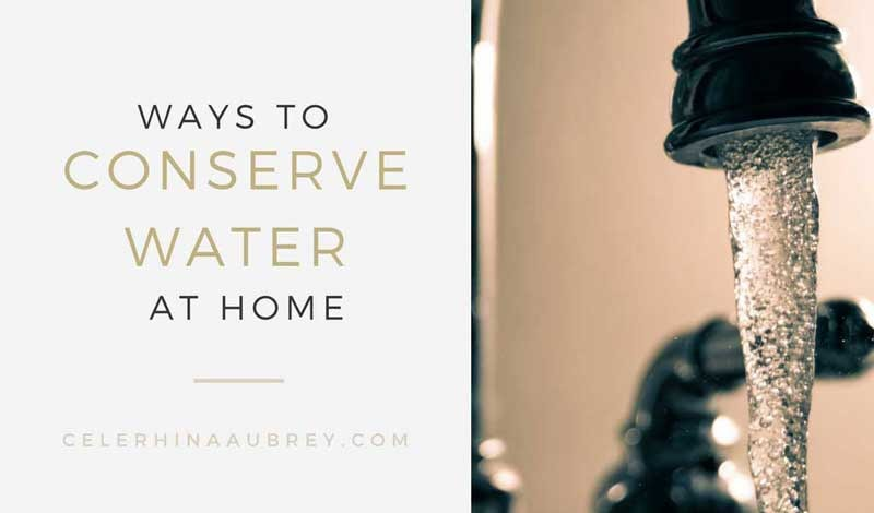 Simple Ways to Conserve Water at Home