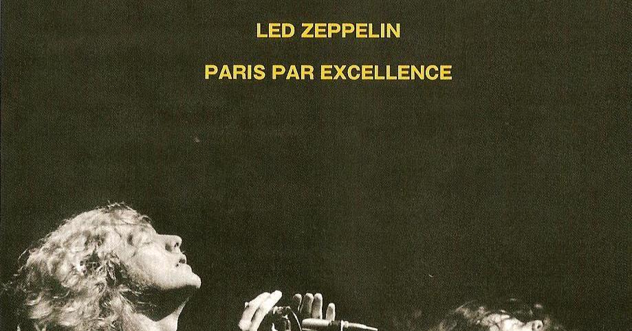 RELIQUARY: Led Zeppelin [1969.10.10] Paris Par Excellence