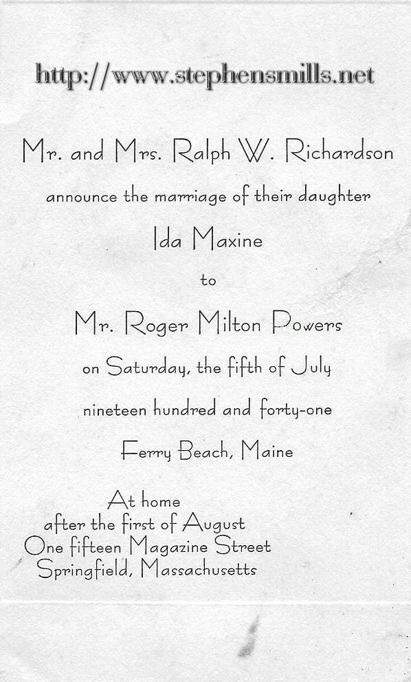 Wedding Invitation -Daughter of Lucy Emmons and Ralph Richardson  Ida Maxine Emmons To Roger Milton Powers  July 5, 1941