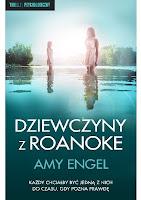 """""""Dziewczyny z Roanoke"""" Amy Engel"""