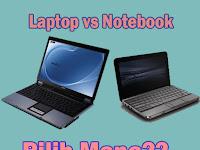 Membandingan Notebook dengan Laptop Sesuai Kegunaan