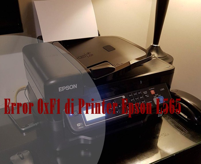 Memperbaiki Error 0xF1 di Printer Epson L565 - IG