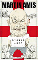 Lionel Asbo: State of England by Martin Amis book cover