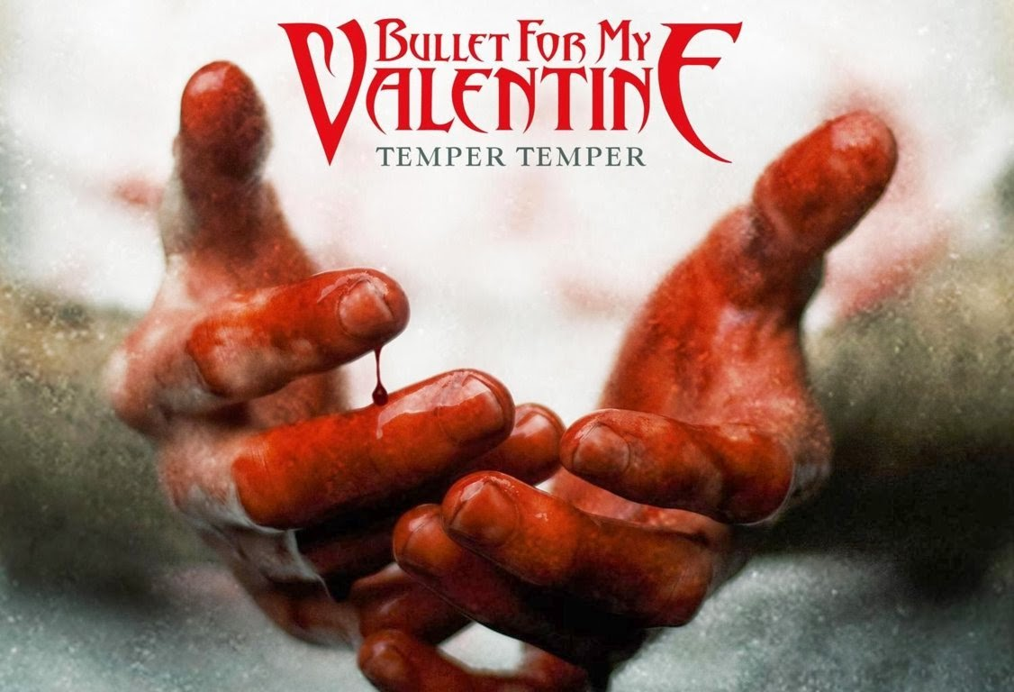 Download Album Bullet For My Valentine Temper Temper