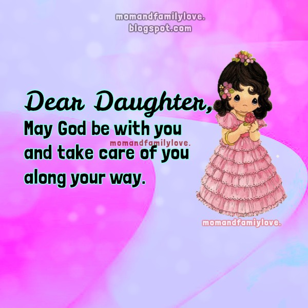 free christian quotes for a daughter, my child, princess. Nice wishes for my daughter free image and quotes to say to your child-