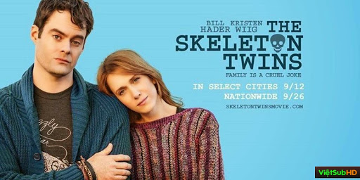 Phim Song Sinh Tìm Lại VietSub HD   The Skeleton Twins 2014