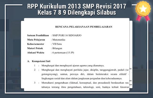 RPP Kurikulum 2013 SMP Revisi 2017 Kelas 7 8 9 Dilengkapi Silabus