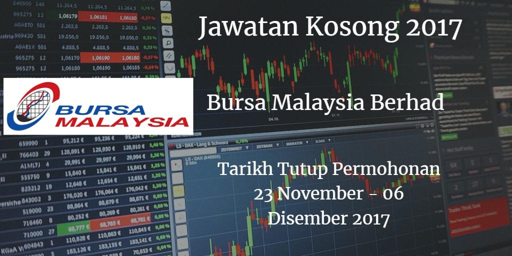 Jawatan Kosong Bursa Malaysia Berhad  23 November - 06 Disember 2017