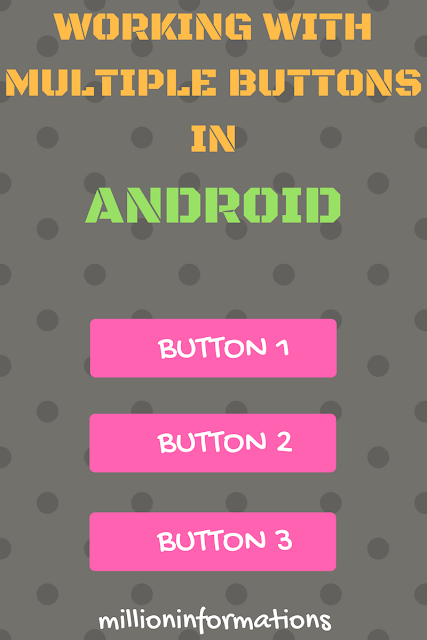 Working-with-multiple-buttons-in-Android