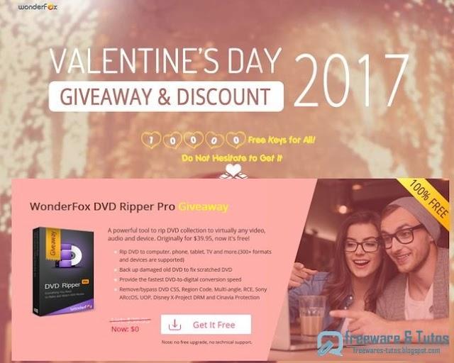 Offre promotionnelle : WonderFox DVD Ripper Pro gratuit pour la St-Valentin !